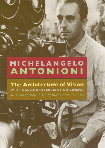 The Architecture of Vision: Writings and Interviews on Cinema ...