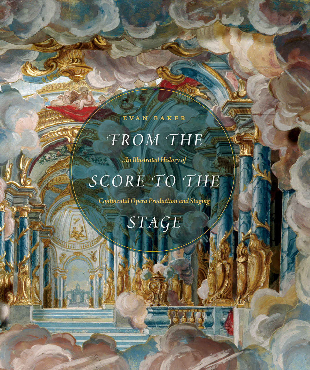 From The Score To The Stage An Illustrated History Of