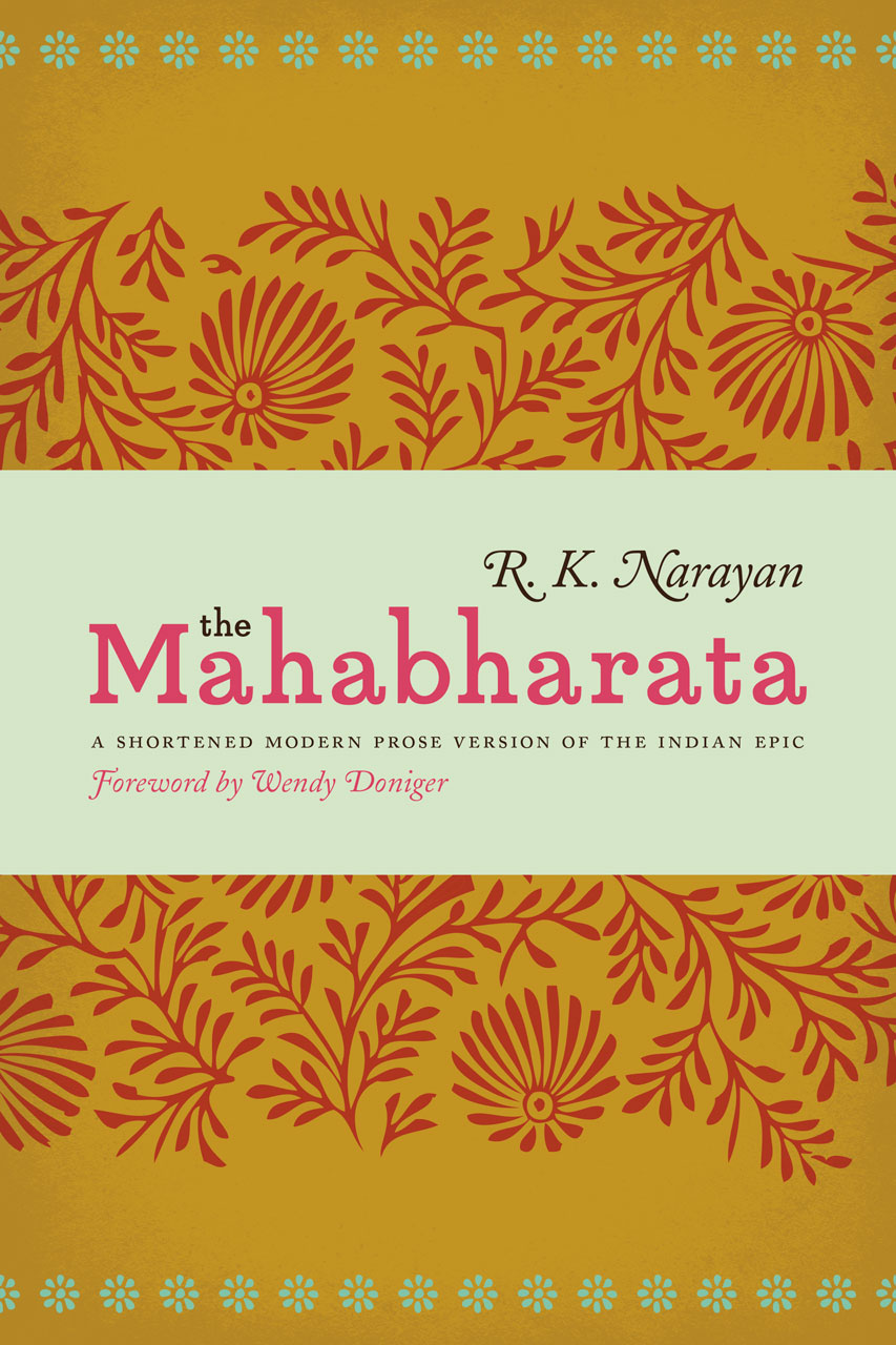 the mahabharata a shortened modern prose version of the