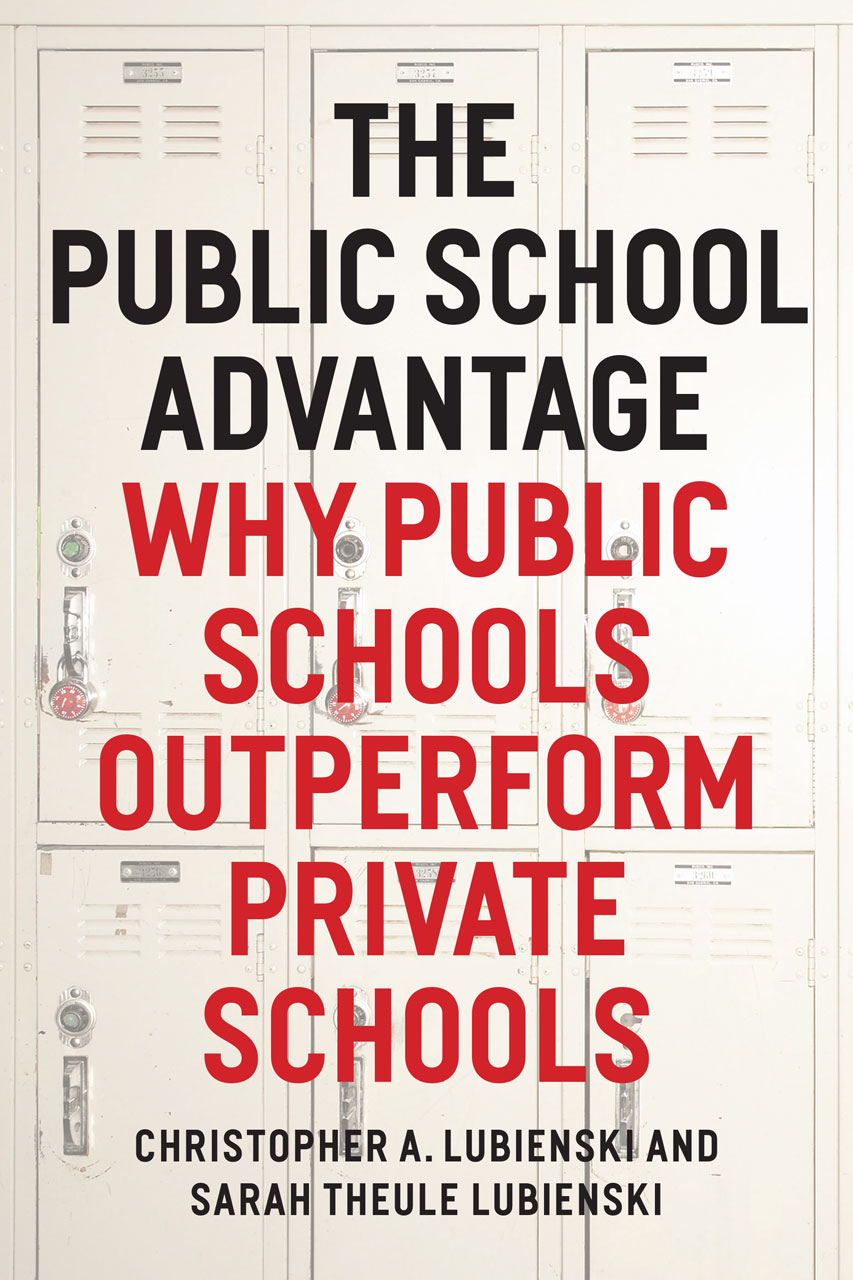 the dons mentors eccentrics and geniuses annan the public school advantage why public schools outperform private schools