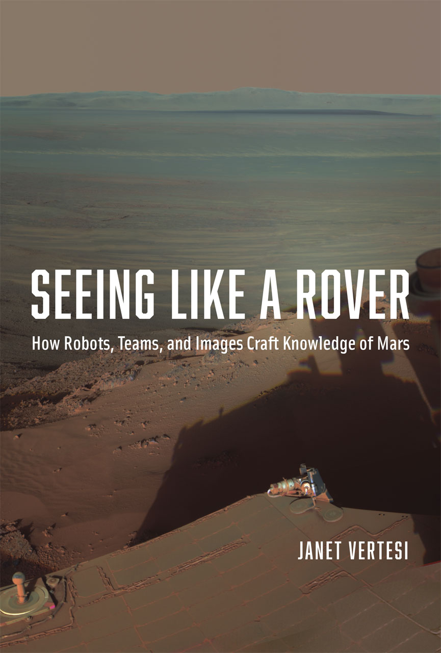 Seeing Like A Rover How Robots Teams And Images Craft