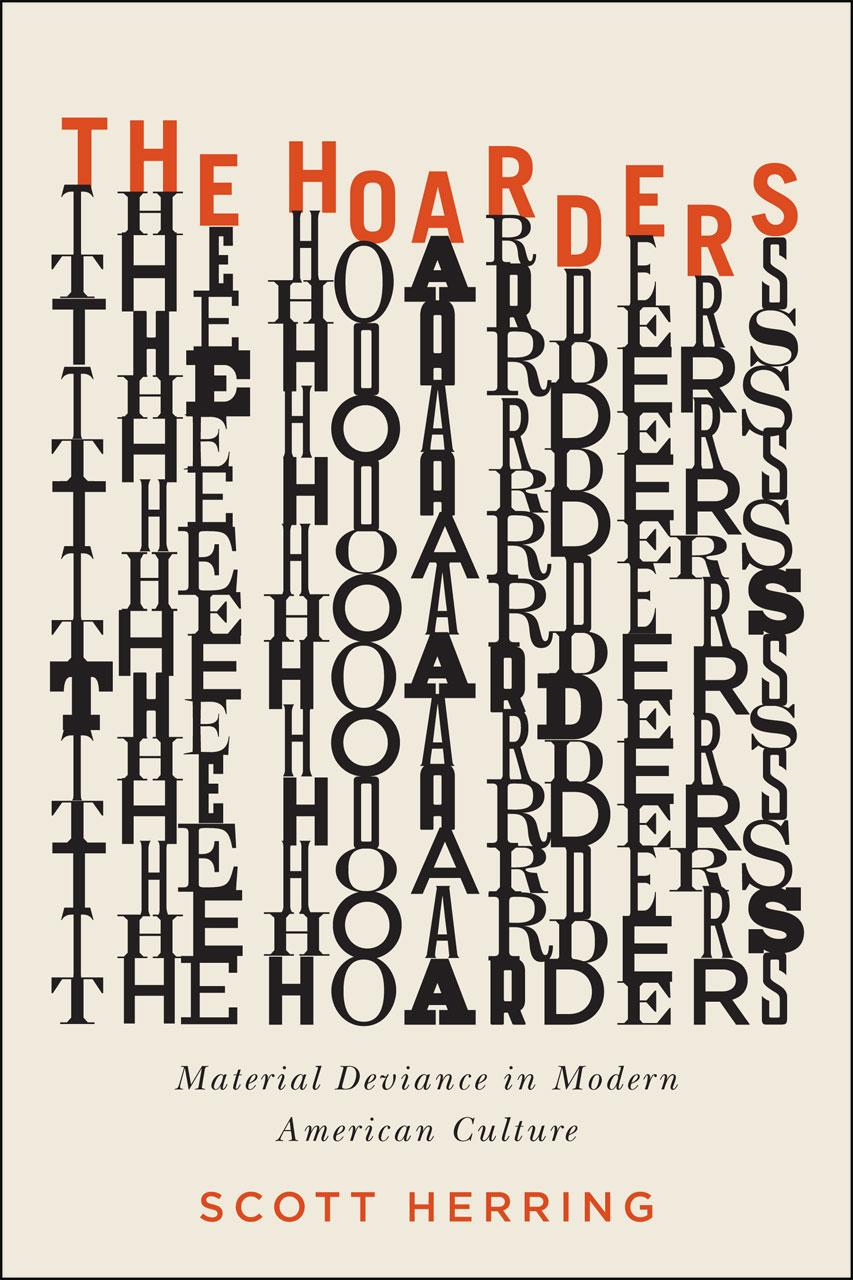 Modern American Book Cover Design ~ The hoarders material deviance in modern american culture