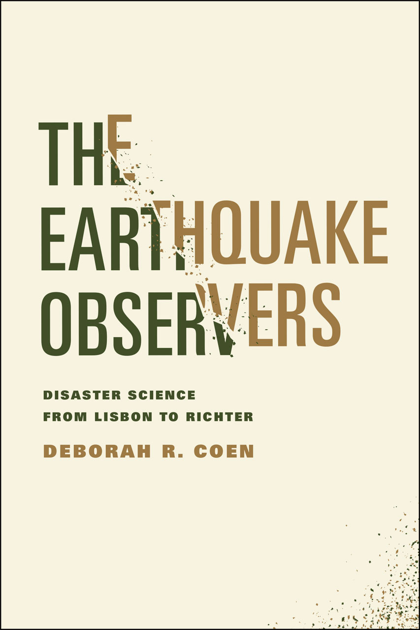 the earthquake observers disaster science from lisbon to