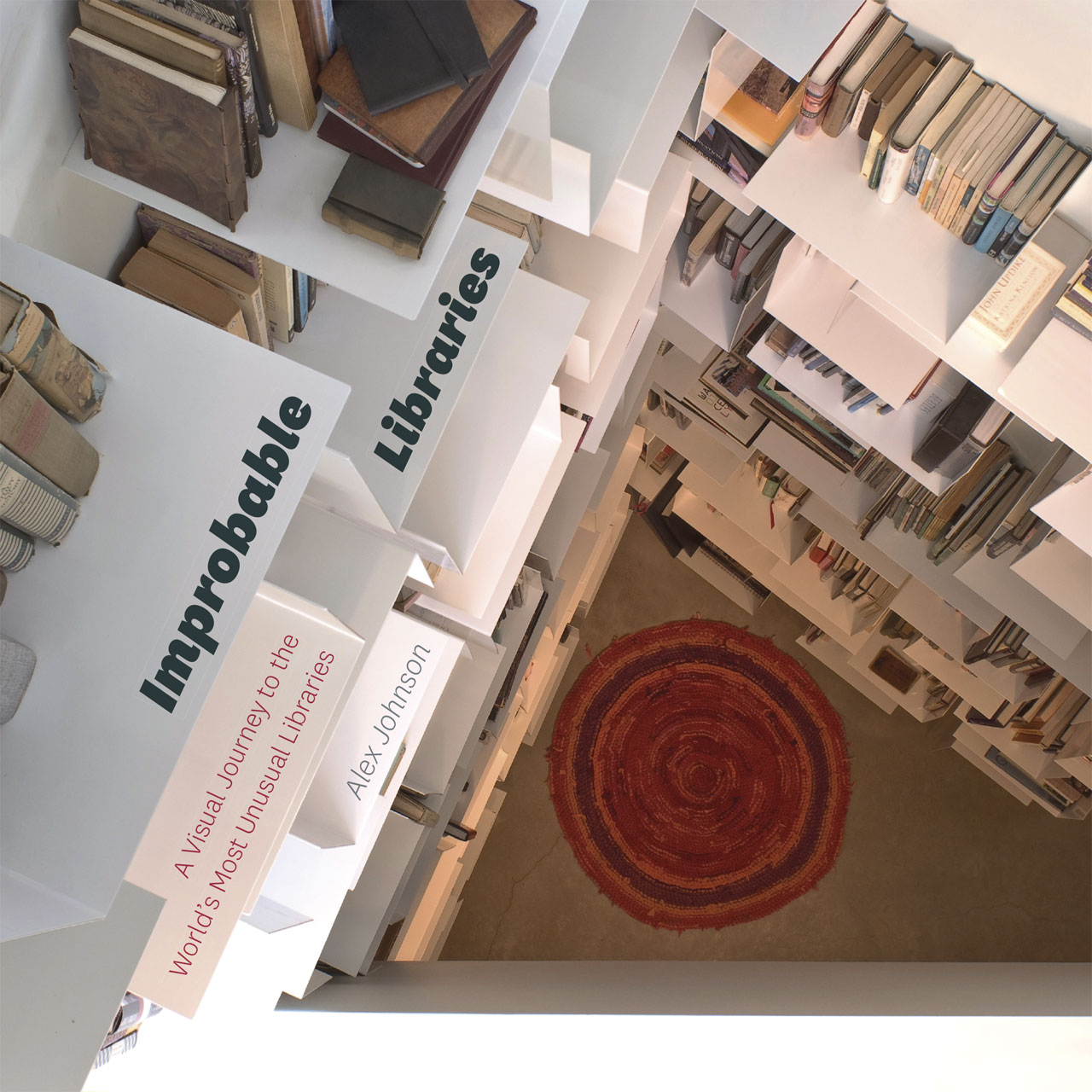 Improbable Libraries A Visual Journey To The Worlds Most Unusual