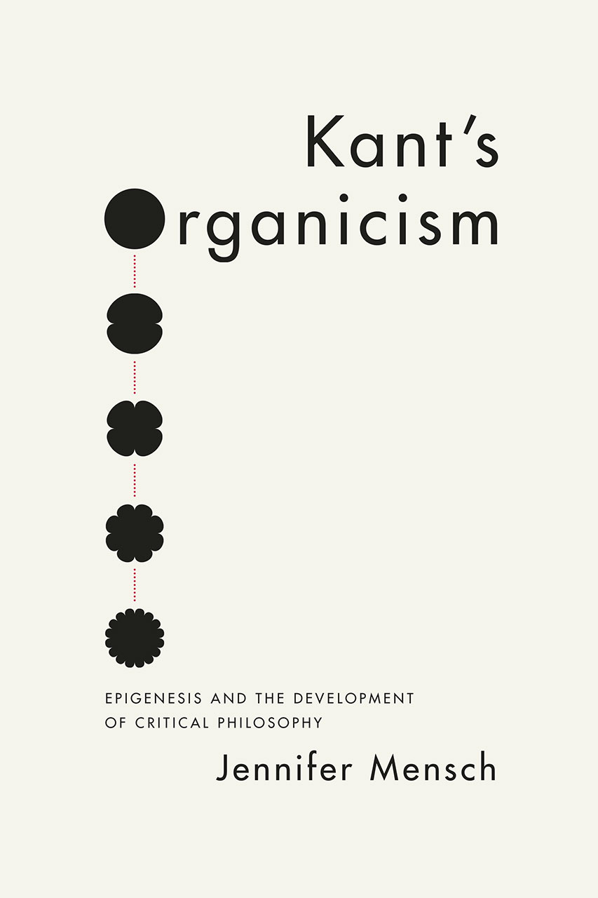 The powers of pure reason kant and the idea of cosmic philosophy kants organicism epigenesis and the development of critical philosophy falaconquin