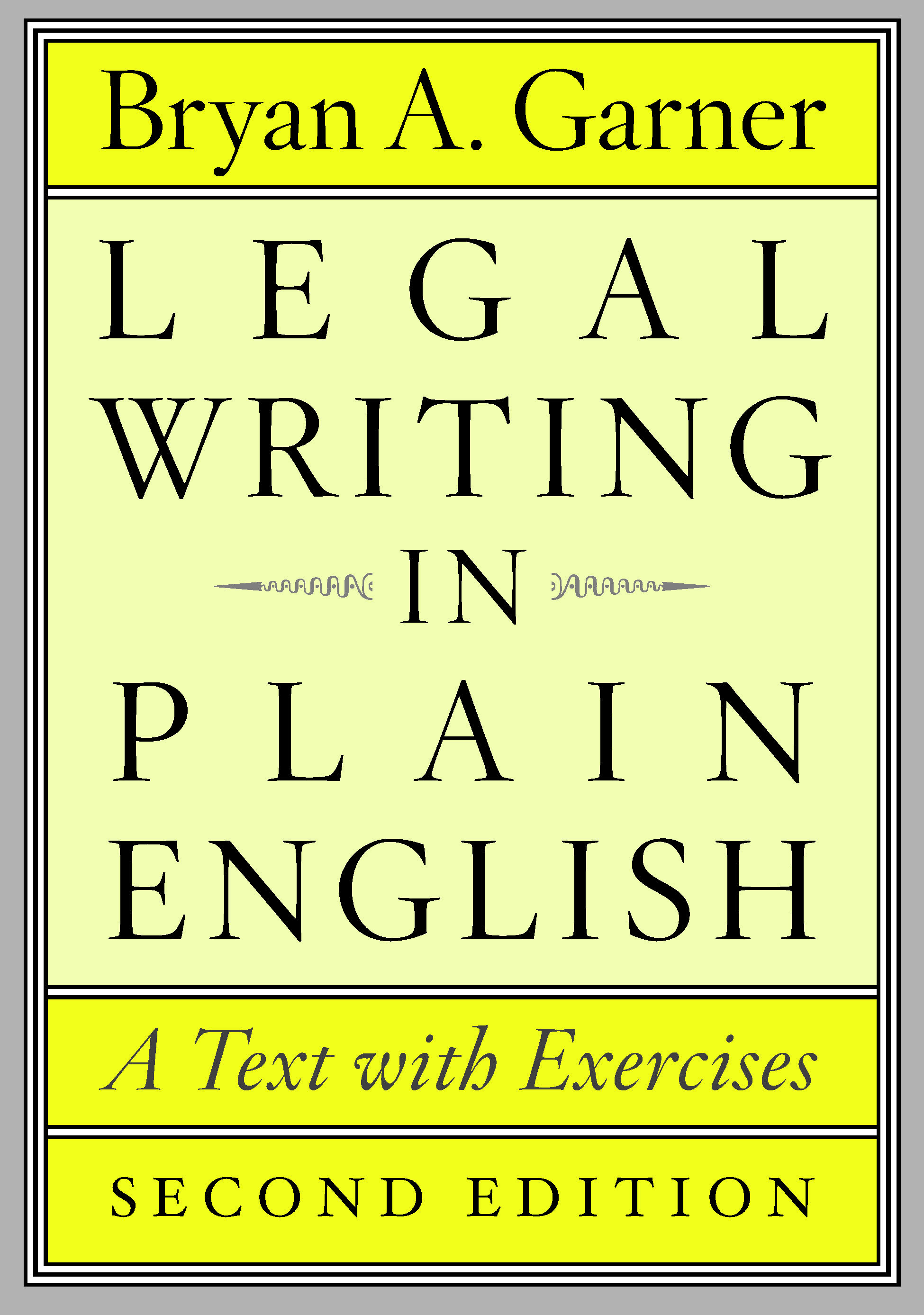 Garner legal writing