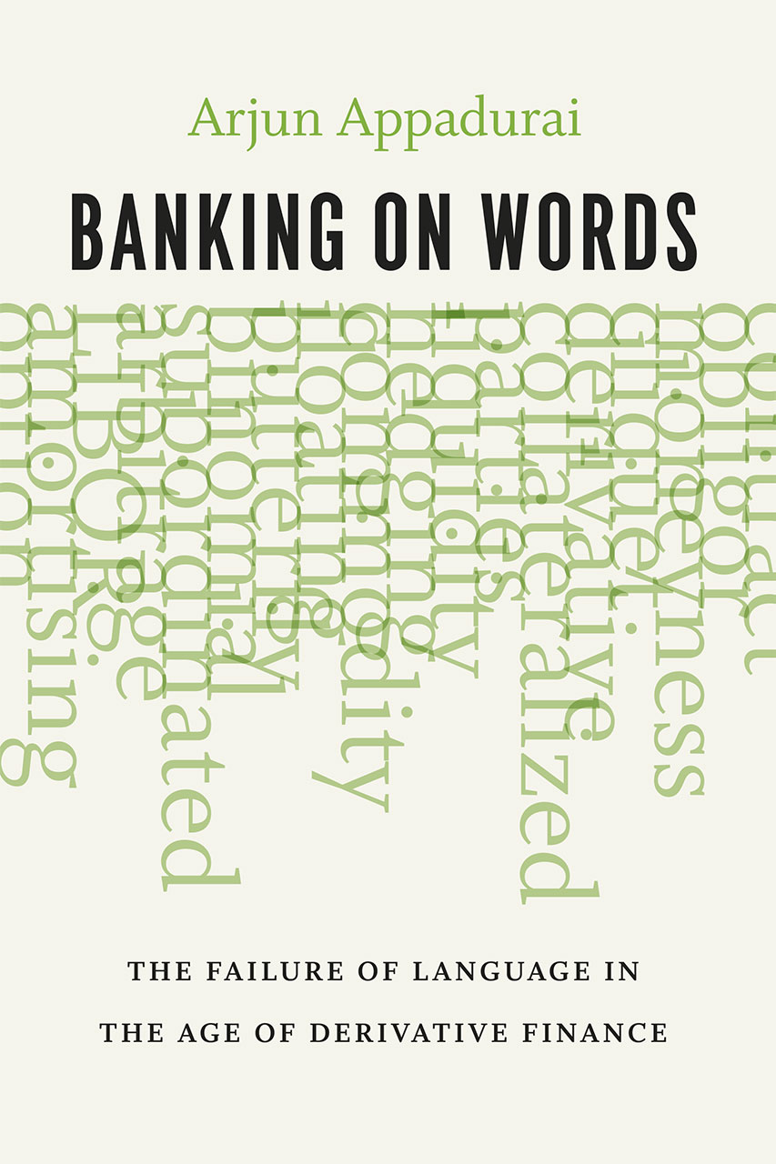 Banking on Words: The Failure of Language in the Age of Derivative ...