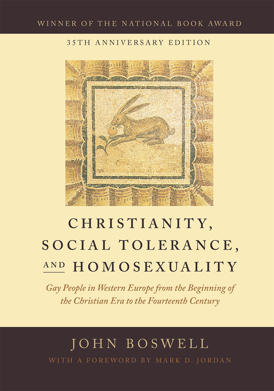 gay and lesbian studies from the university of chicago press christianity social tolerance and homosexuality