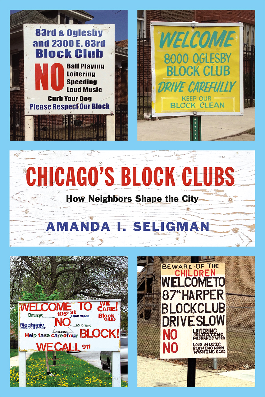 chicago s block clubs how neighbors shape the city seligman. Black Bedroom Furniture Sets. Home Design Ideas