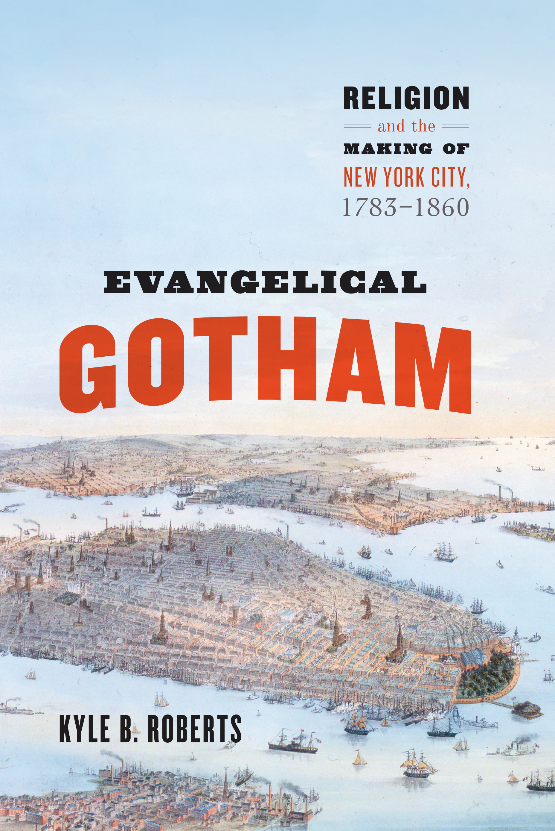 Evangelical gotham religion and the making of new york city 1783 addthis sharing buttons fandeluxe Choice Image
