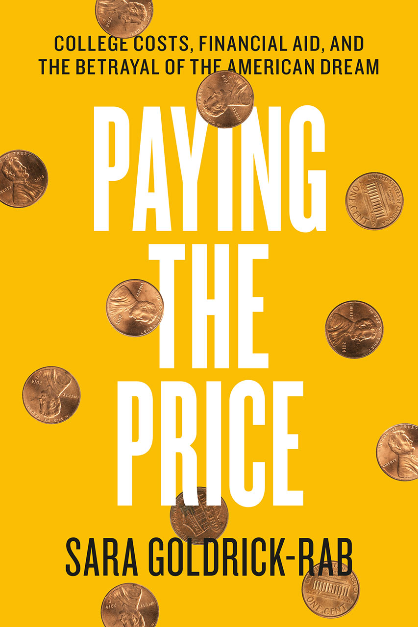 Image result for Paying the Price: College Costs, Financial Aid, and the Betrayal of the American Dream