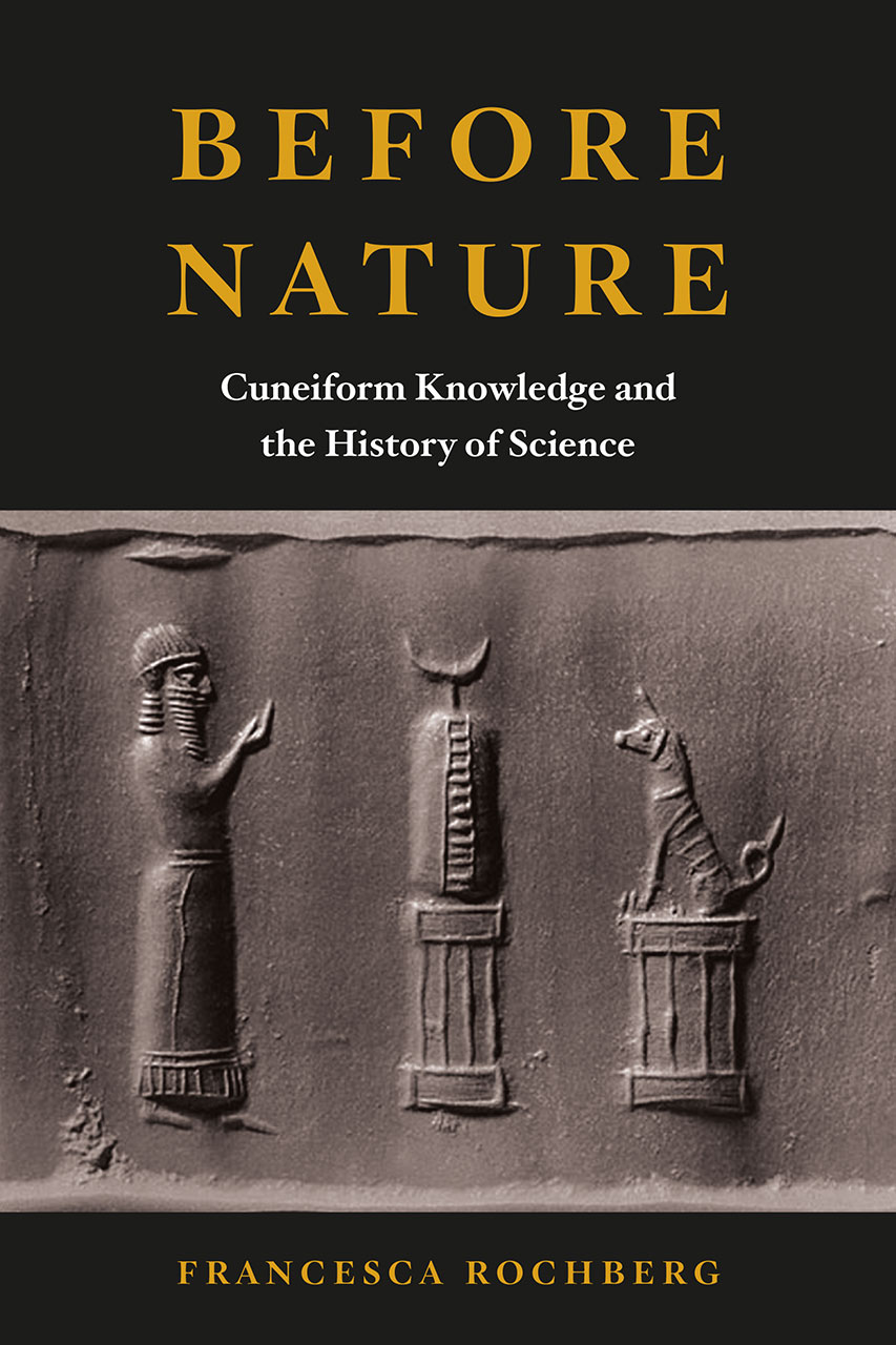 Before Nature  Cuneiform Knowledge And The History Of