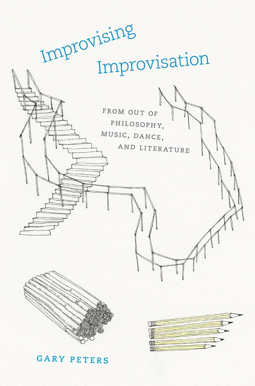 philosophy aesthetics from the university of chicago press improvising improvisation