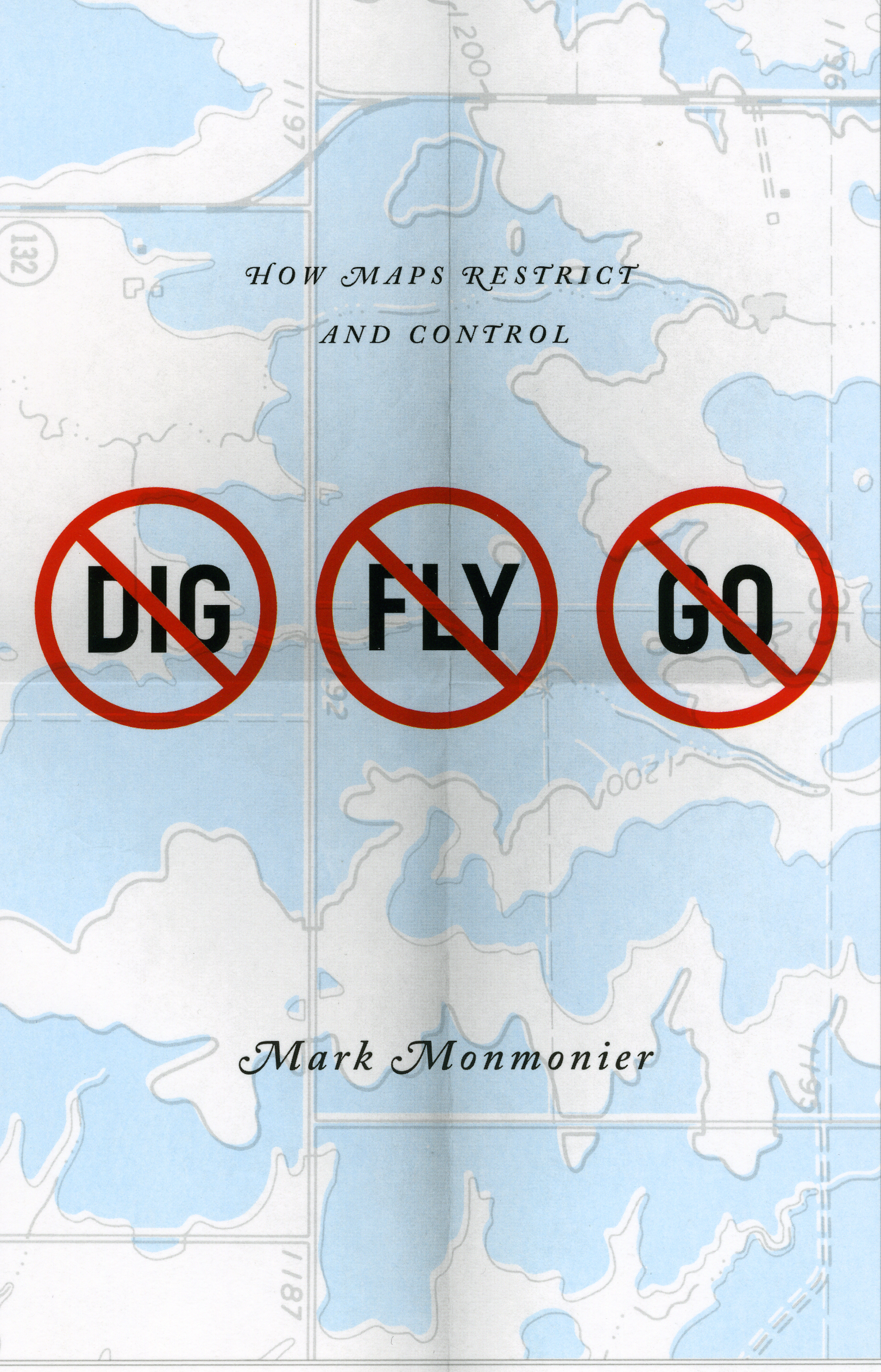 Vyonon no dig no fly no go how maps restrict and control mark monmonier fandeluxe Images