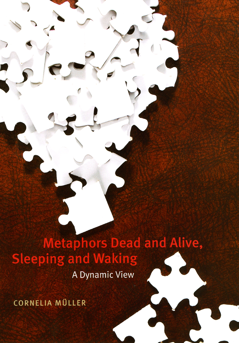 Metaphors Dead And Alive Sleeping And Waking A Dynamic View Mller