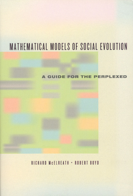 Mathematical models of social evolution a guide for the perplexed mathematical models of social evolution fandeluxe Gallery