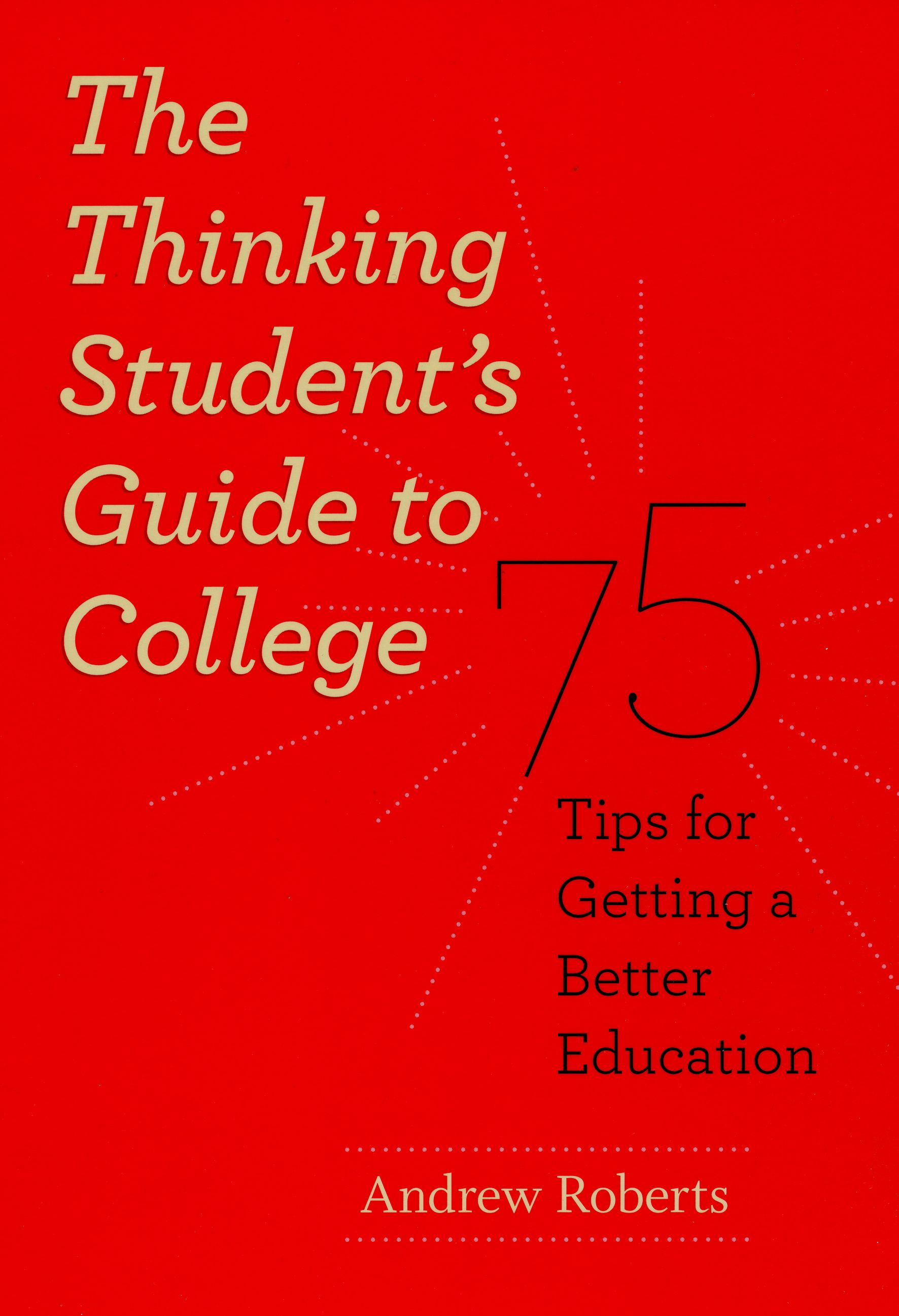 the thinking student s guide to college 75 tips for getting a addthis sharing buttons