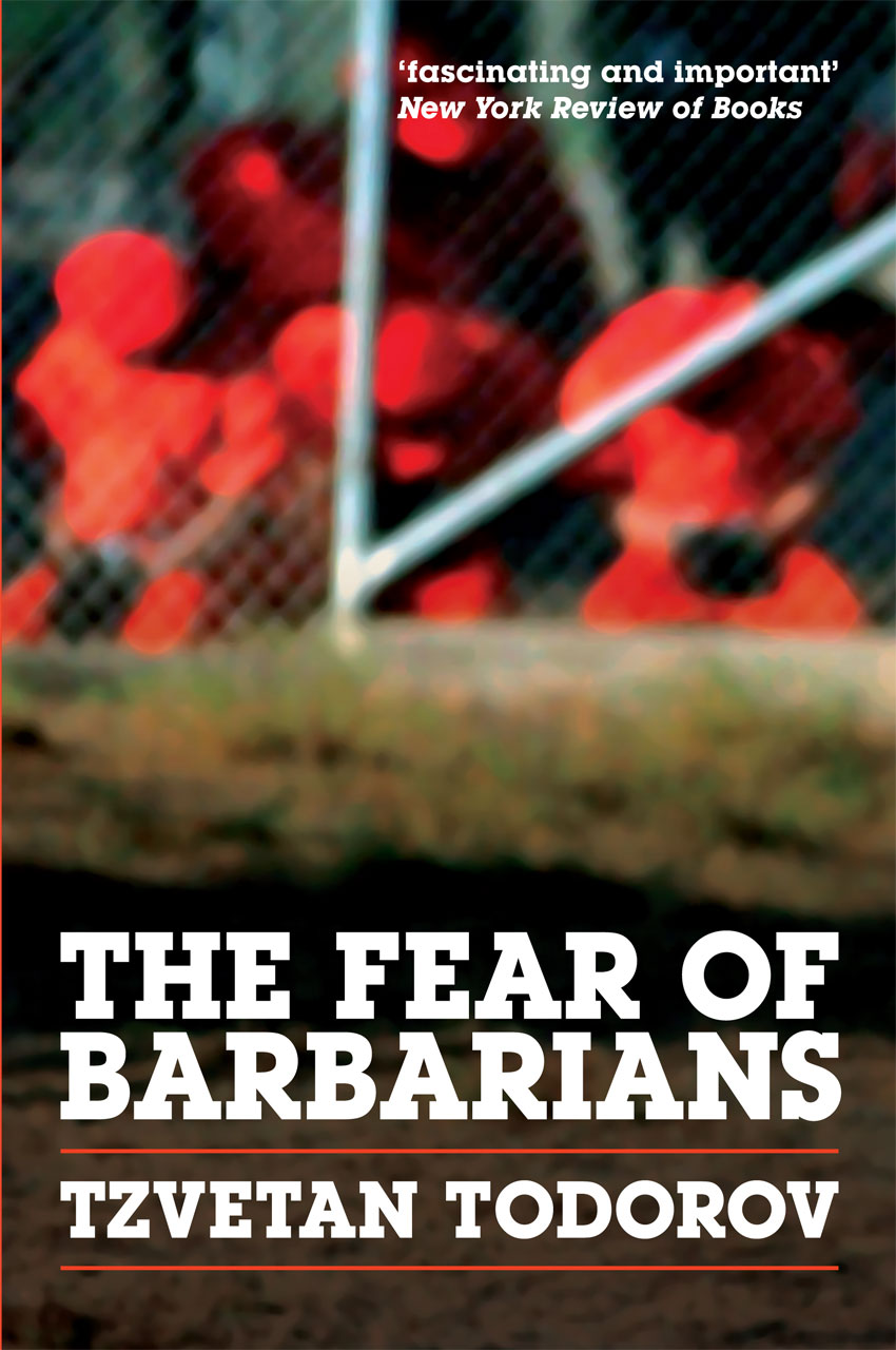 the fear of barbarians beyond the clash of civilizations excerpt the fear of barbarians beyond the clash of civilizations