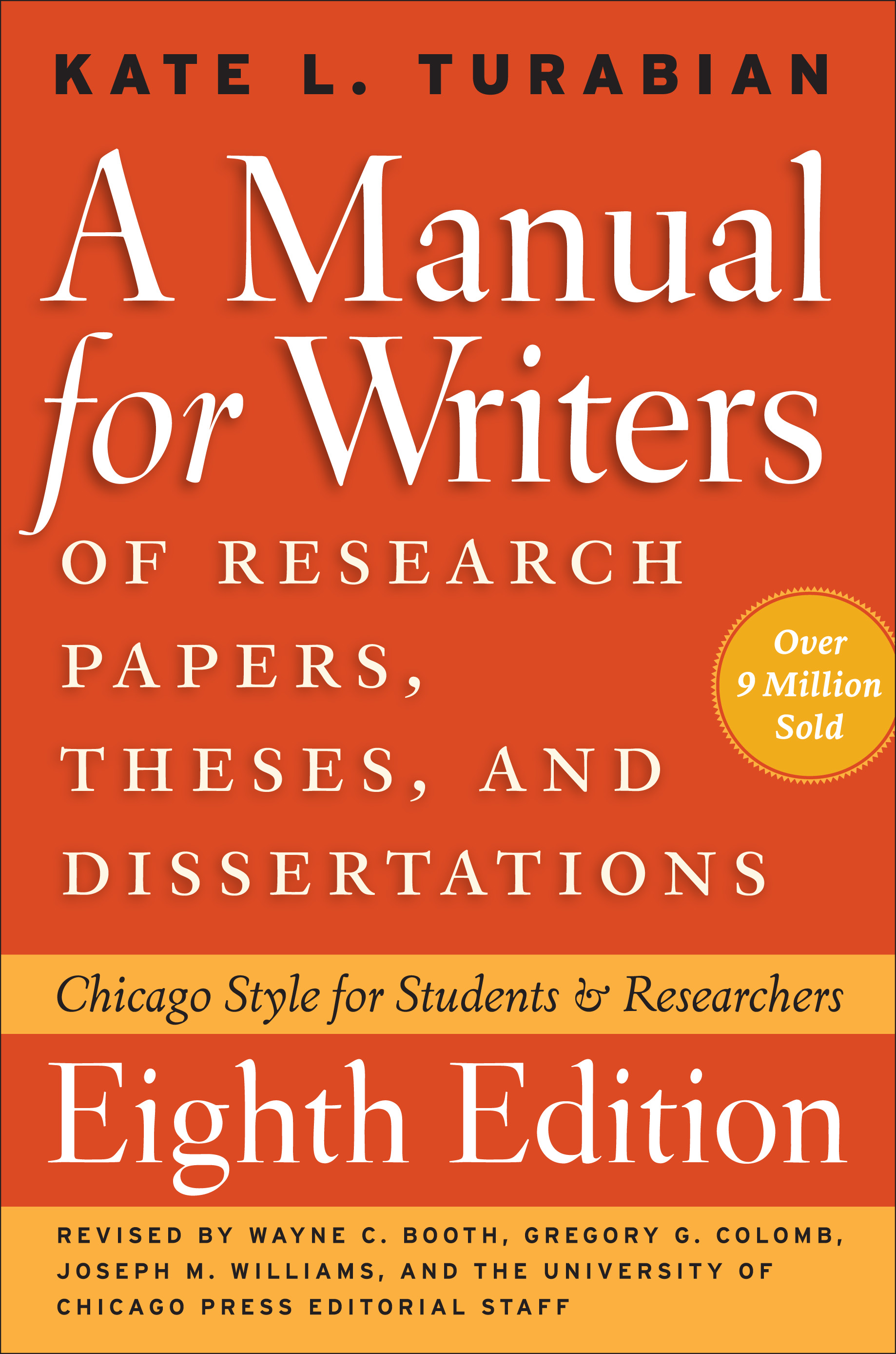 A Manual for Writers of Research Papers, Theses, and Dissertations ...