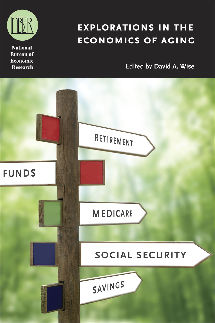 Explorations in the Economics of Aging (National Bureau of Economic Research Conference Report) David A. Wise