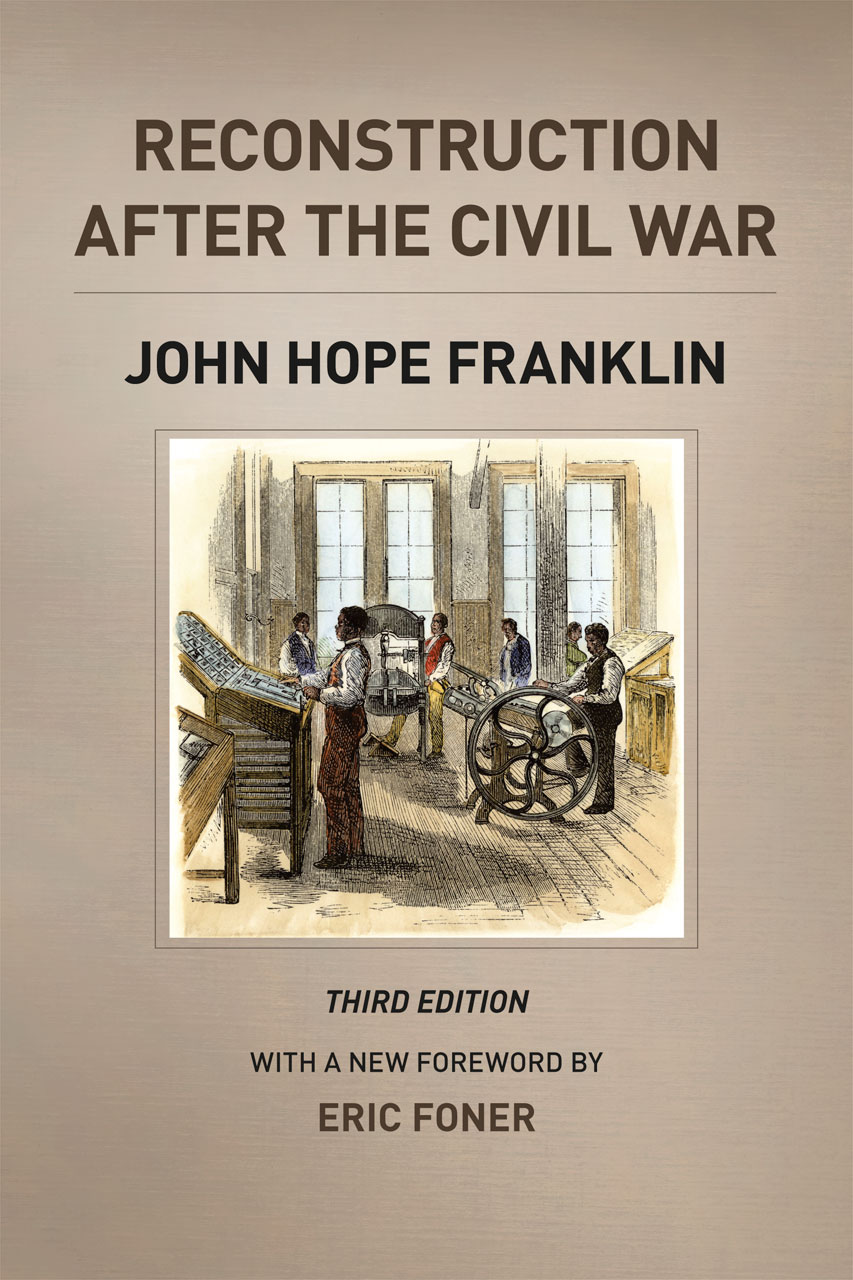 The Facts of Reconstruction: Essays in Honor of John Hope Franklin
