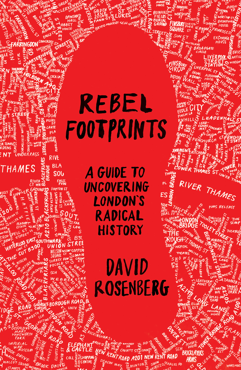 Modern Book Cover Map : Rebel footprints a guide to uncovering london s radical