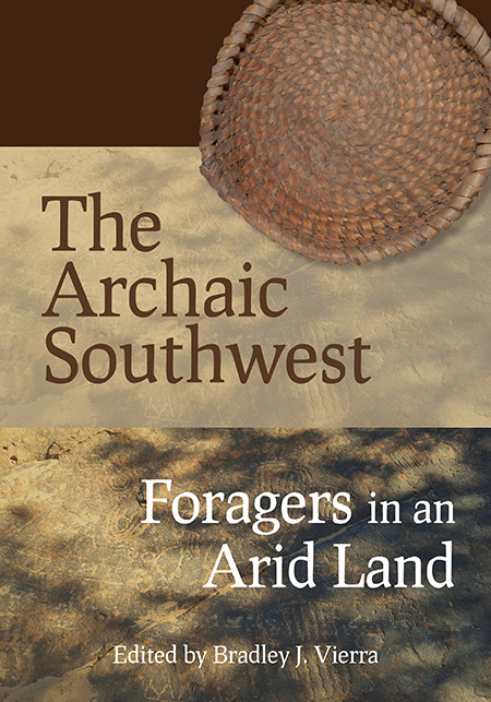 The Archaic Southwest – U of U Press