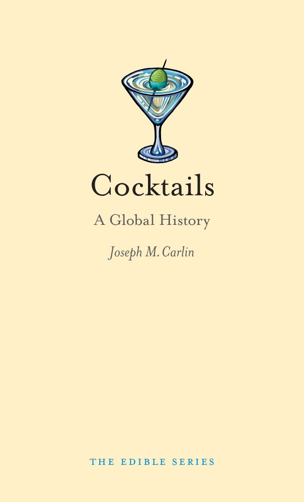 Cocktails a global history carlin for Cocktail quote