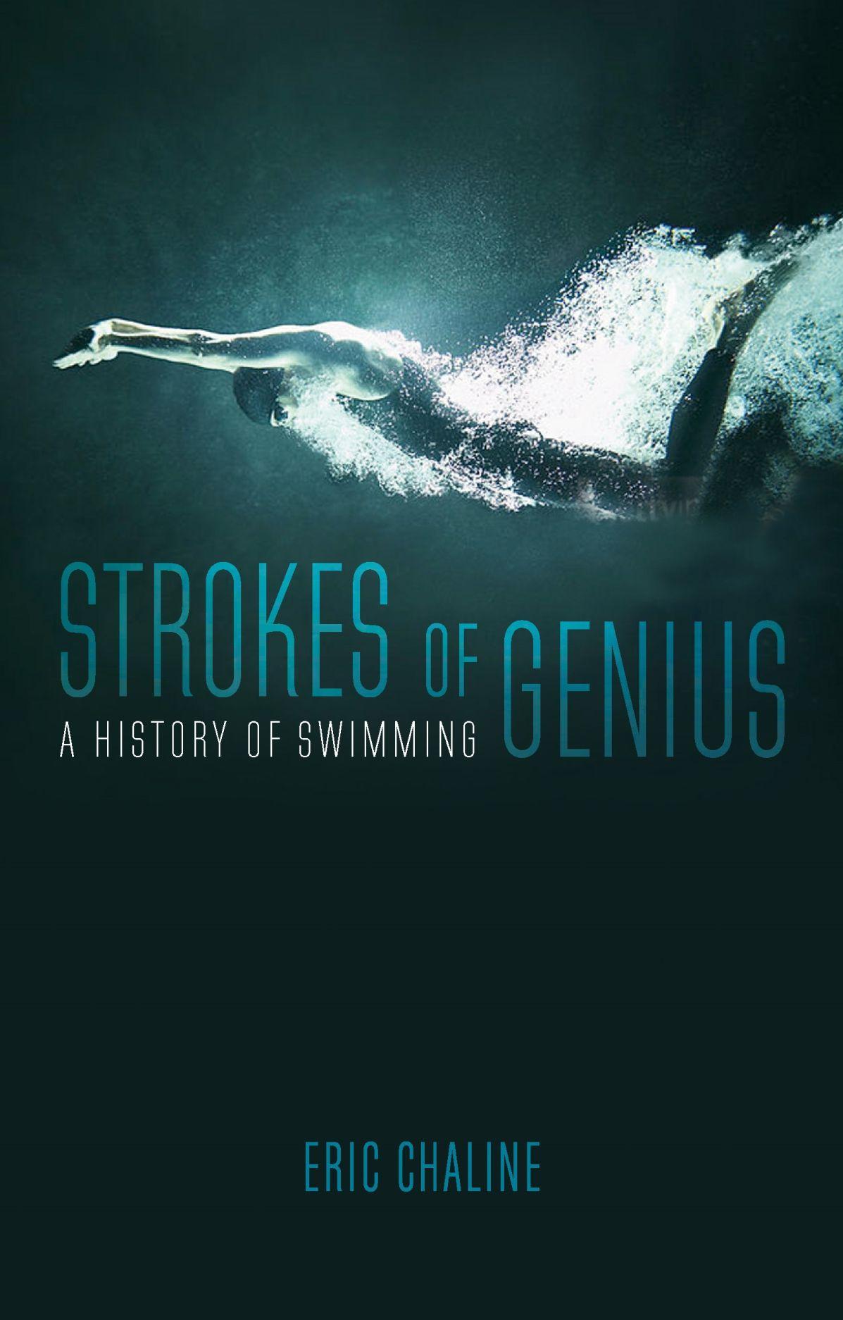 Hasil gambar untuk Strokes of Genius: A History of Swimming