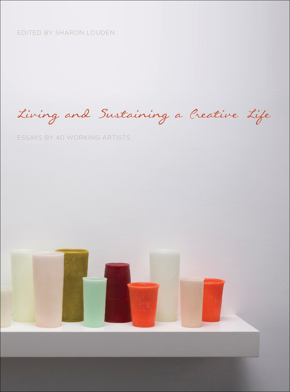 living and sustaining a creative life essays by 40 working addthis sharing buttons