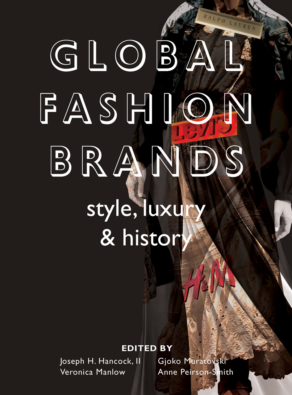global fashion brands style luxury and history hancock ii muratovski manlow