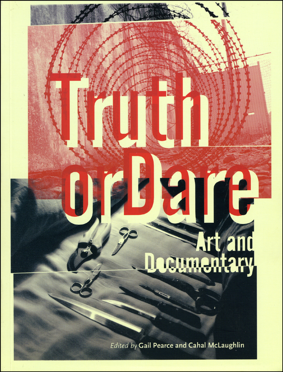 Truth Or Dare Art And Documentary
