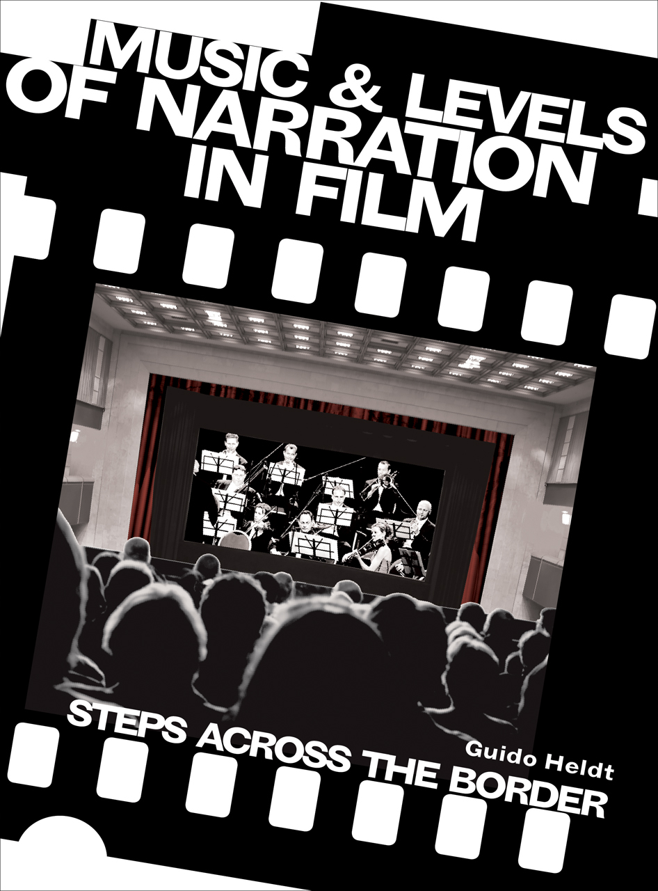 Music And Levels Of Narration In Film Steps Across The