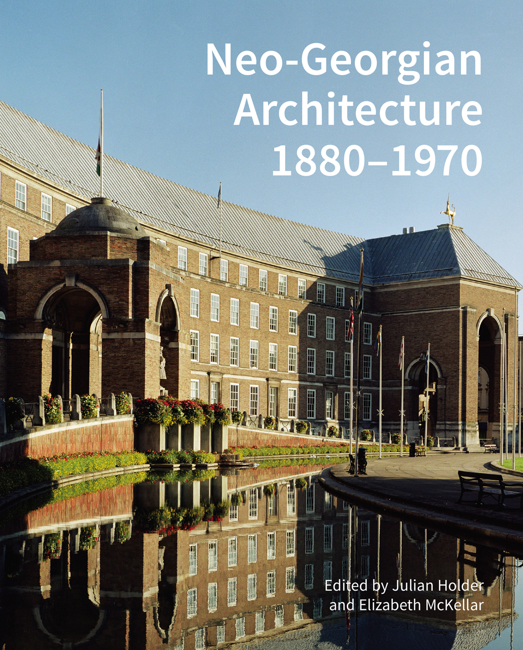 Neo-Georgian Architecture 1880-1970, Holder, McKellar