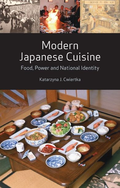 Modern japanese cuisine food power and national identity for Asian cuisine books