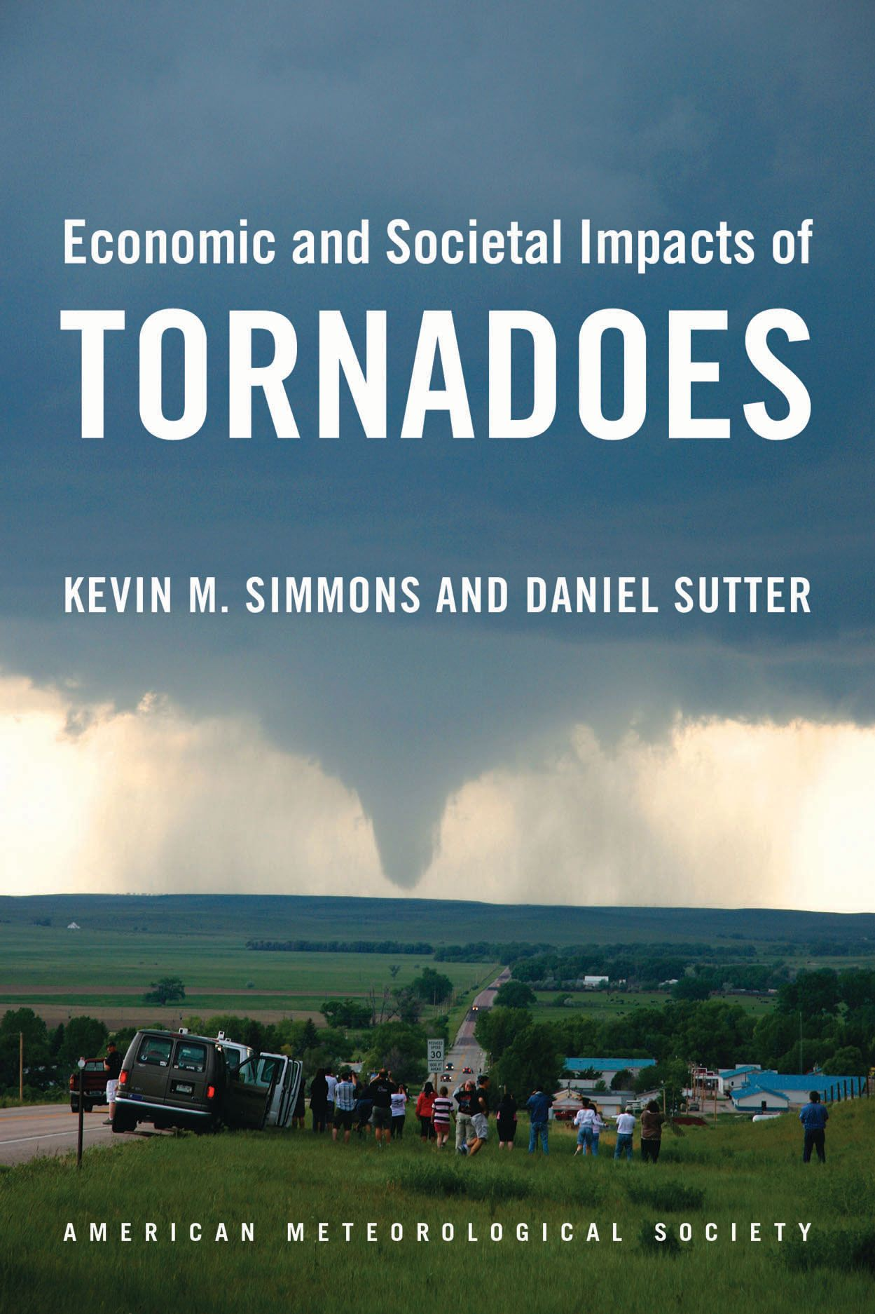 Economic And Societal Impacts Of Tornadoes Simmons