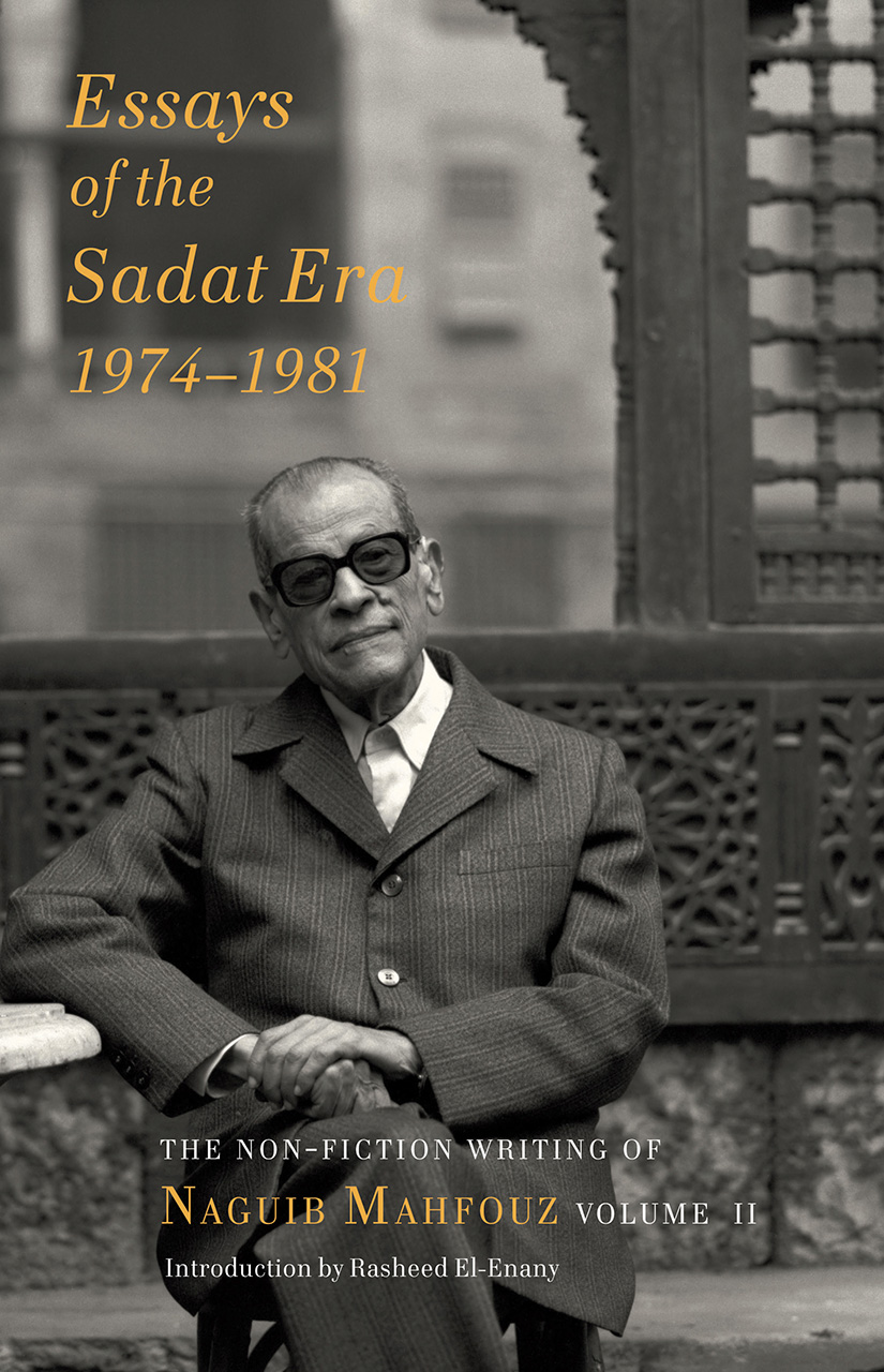 essays of the sadat era the non fiction writing of naguib mahfouz essays of the sadat era addthis sharing buttons