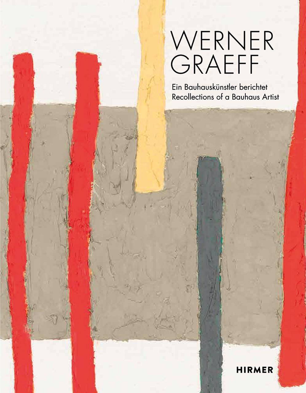 Was Ist Ein Bauhaus werner graeff recollection of a bauhaus artist zieglgänsberger