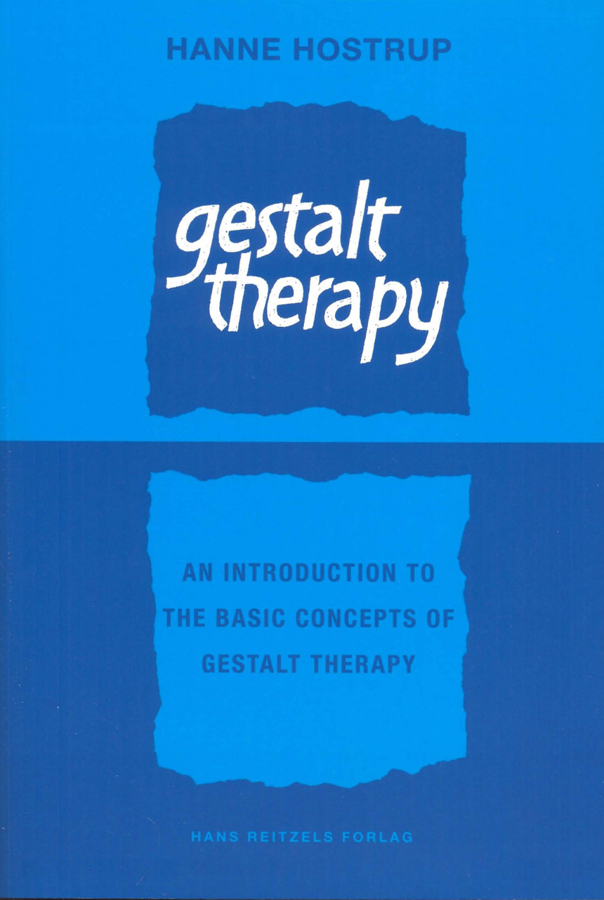 Gestalt Therapy: An Introduction to the Basic Concepts of Gestalt ...