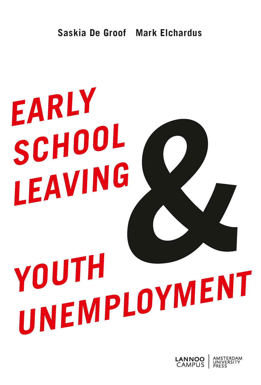 early school leaving and youth unemployment de groof elchardus edited