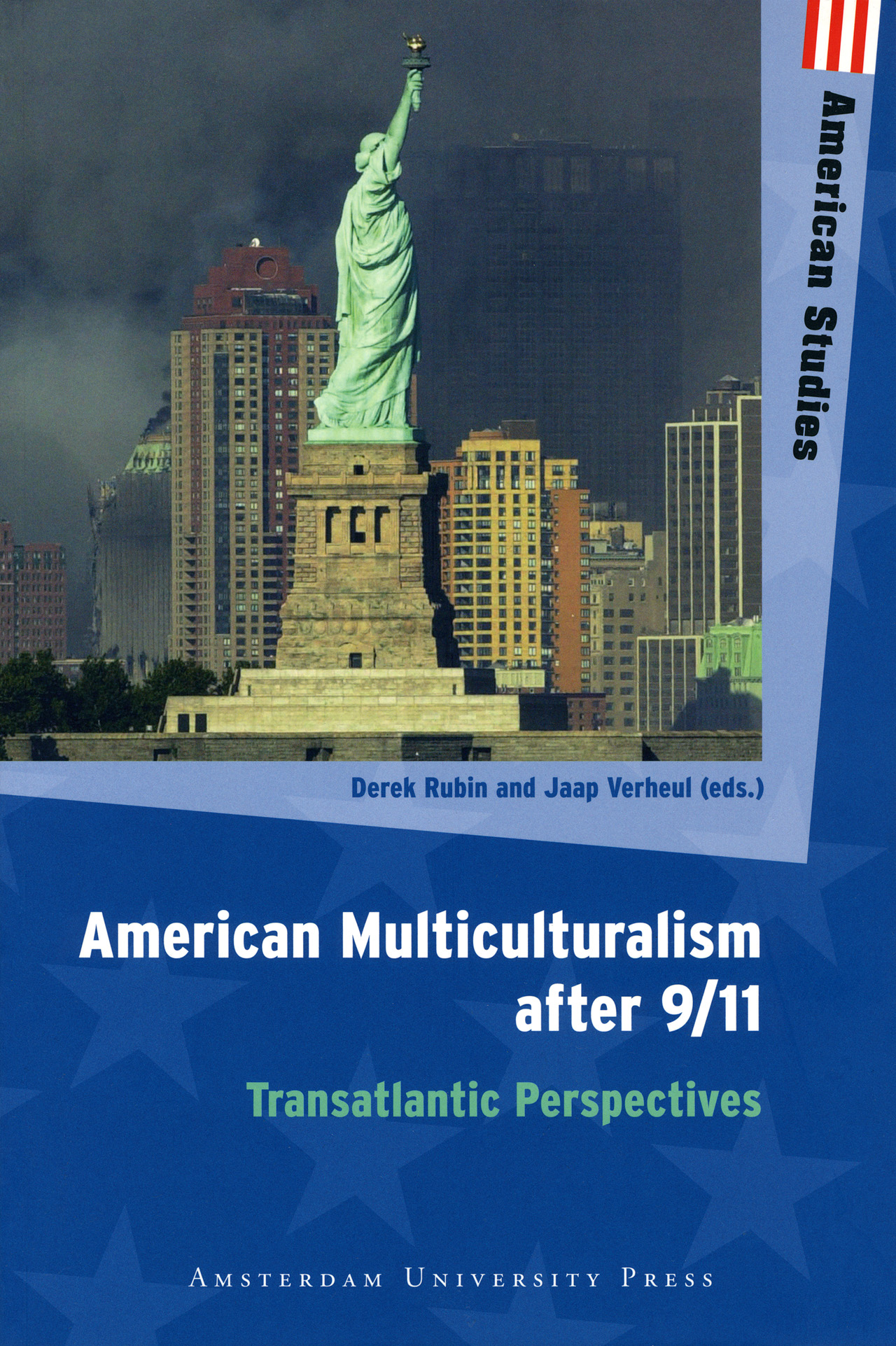 american multiculturalism after 9 11 transatlantic perspectives edited