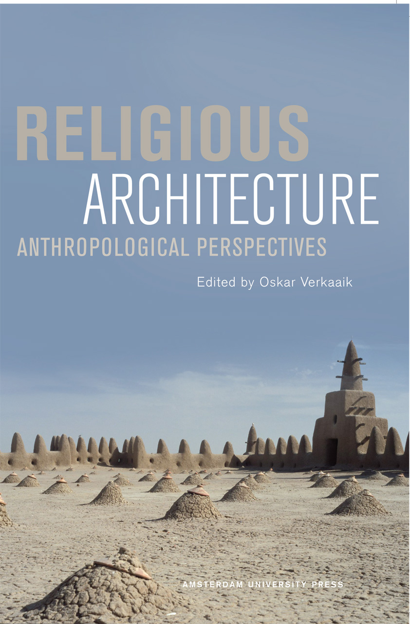 Amsterdam Quotes Religious Architecture Anthropological Perspectives Verkaaik