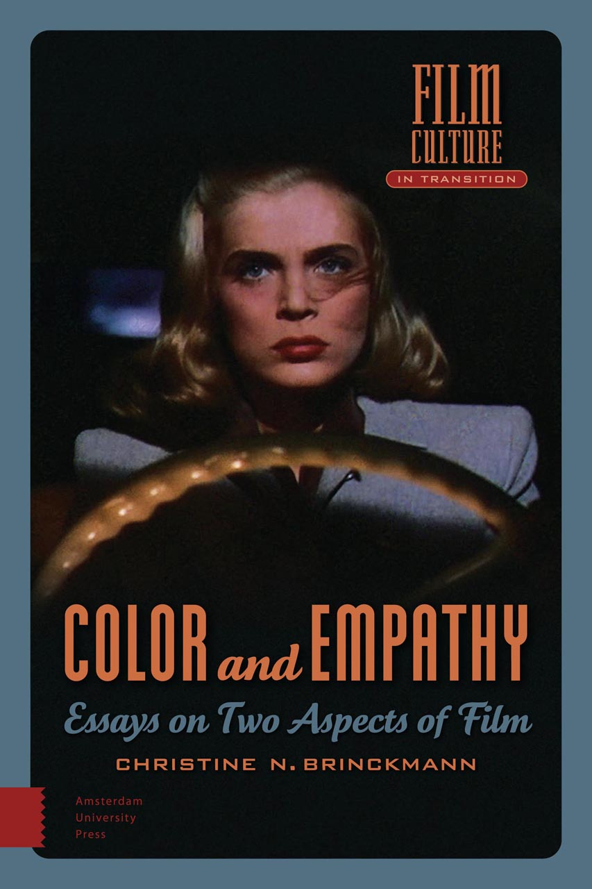 color and empathy essays on two aspects of film brinckmann christine n brinckmann