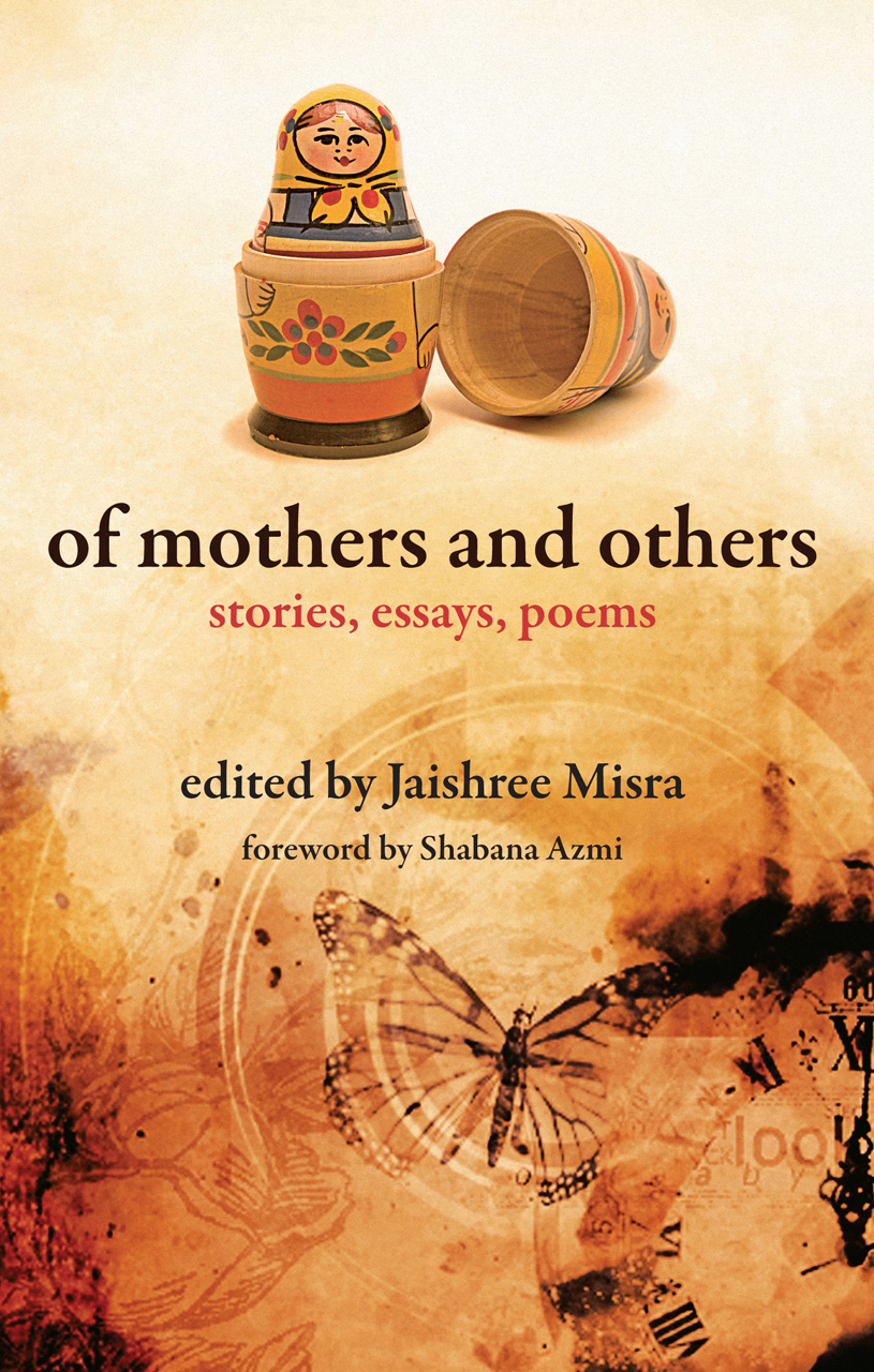 of mothers and others stories essays poems misra azmi edited by jaishree misra