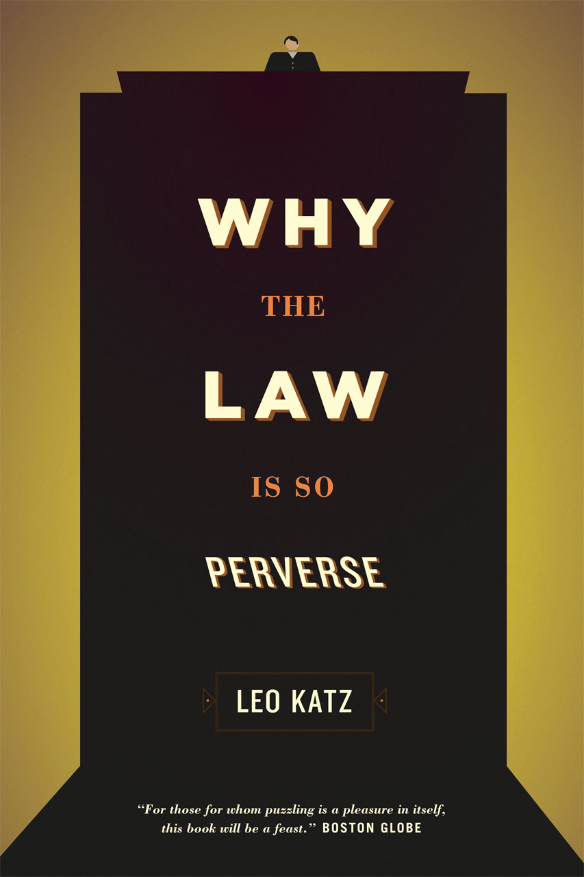 why the law is so perverse katz leo