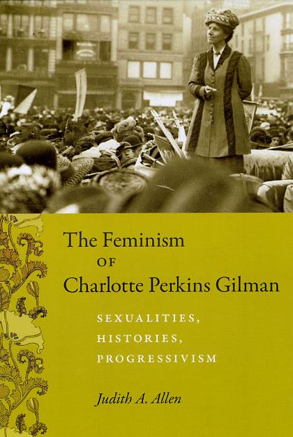 The Era Of The Feminist Charlotte Perkins