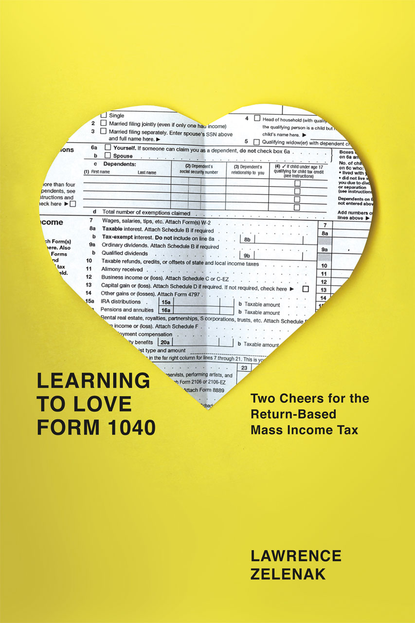 Learning To Love Form 1040 Two Cheers For The Return Based Mass