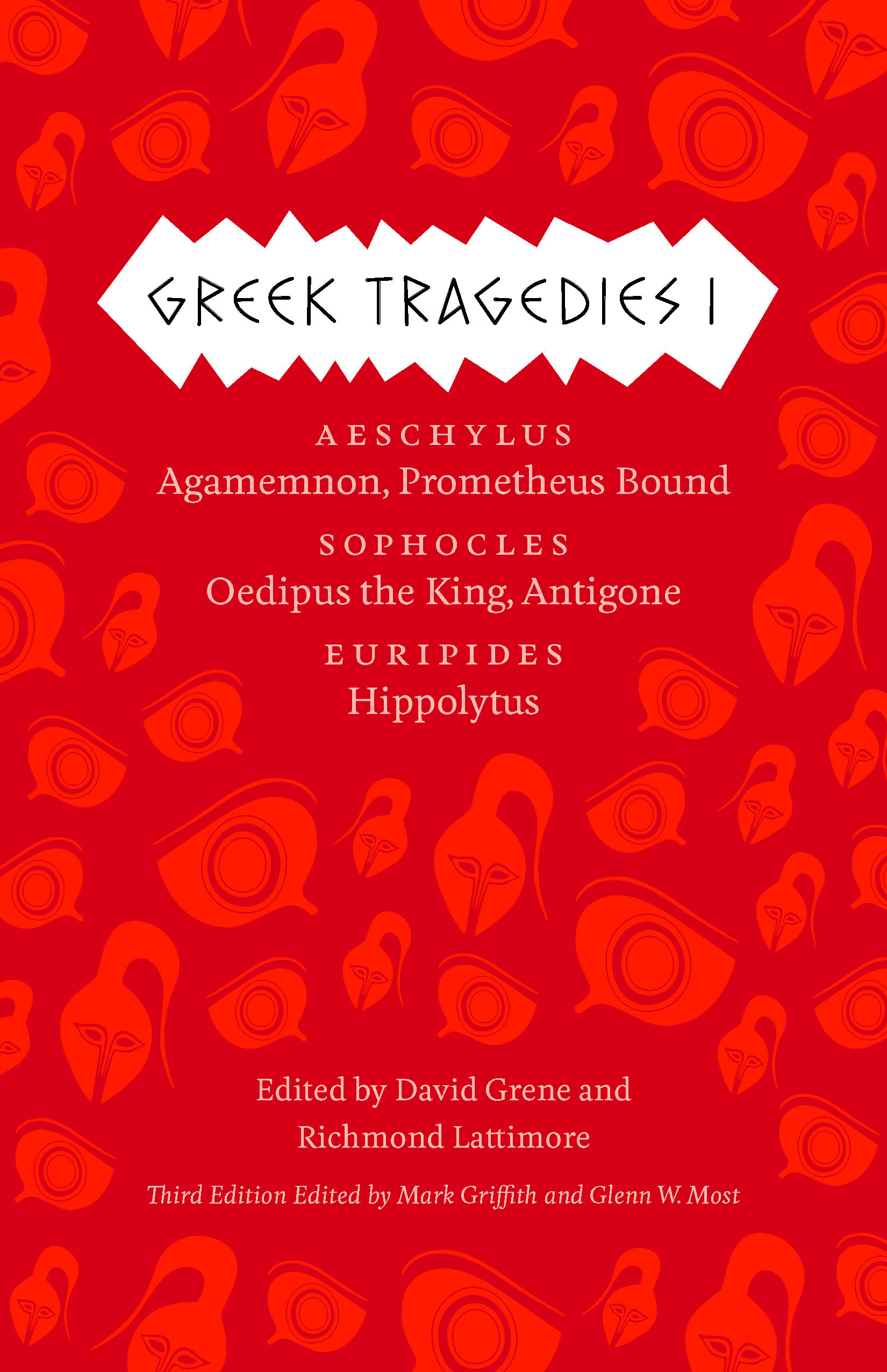 Greek Tragedies 1: Aeschylus: Agamemnon, Prometheus Bound