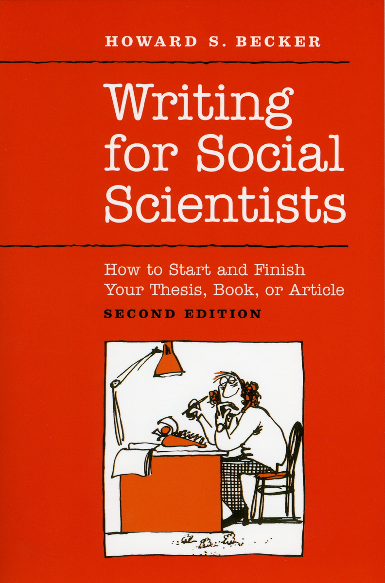 Writing For Social Scientists How To Start And Finish Your Thesis  Writing For Social Scientists Howard