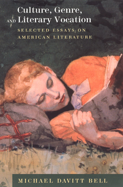 Culture Genre And Literary Vocation Selected Essays On American